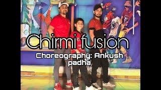 CHIRMI FUSION   Rapperiya Baalam   DANCE COVER   Choreography ANKUSH PADHA