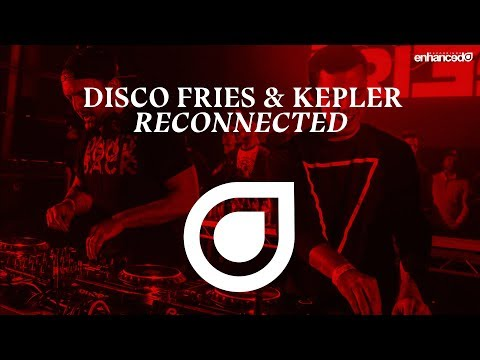 Disco Fries & Kepler - Reconnected [OUT NOW]