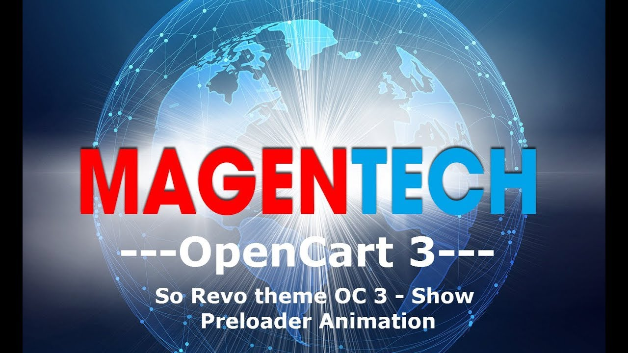 How to Show Preloader Animation for So Revo OpenCart 3 Theme