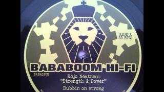KOJO NEATNESS - STRENGTH & POWER + DUB (BABABOOM HIFI 12