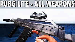 PUBG LITE - All Weapons