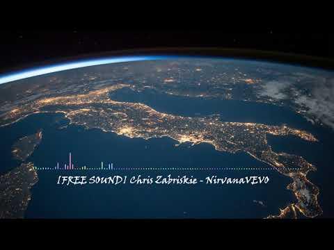 FREE SOUND Chris Zabriskie - NirvanaVEVO CLASSIQUE CALME