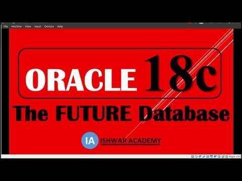 Oracle 18c : THE FUTURE DATABASE