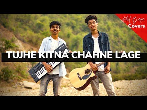 tujhe-kitna-chahne-lage---kabir-singh-|-arijit-singh-(atul-bara,-ashwin-akash-barwa-cover)