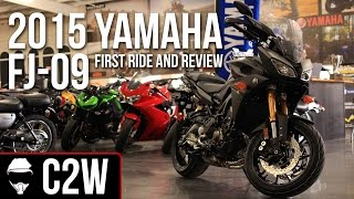 2015 Yamaha FJ-09  -  First Ride and Review  (MT-09 Tracer)