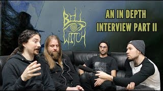 An In Depth Interview With Bell Witch : Part II - 'So Below'