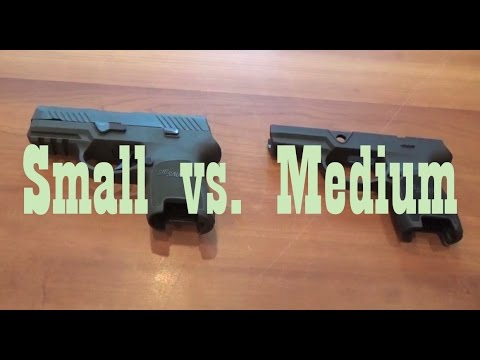 SIG Sauer P320: Small vs Medium Grip Module