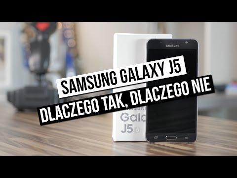 Samsung Galaxy J5 (2016) - dlaczego tak, dlaczego nie?