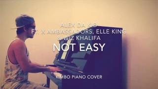 Alex Da Kid ft. X Ambassadors Elle King & Wiz Khalifa - Not Easy (Piano Cover + Sheets)