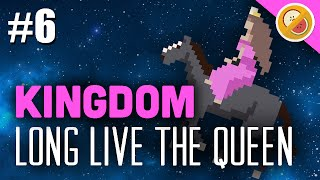 LONG LIVE THE QUEEN! Kingdom Gameplay Let