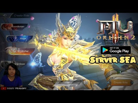 Server SEA (CBT) - MU ORIGIN 2 (EN) OPEN World MMORPG !!! Archer GamePlay