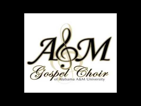 Alabama A&M Gospel Choir - Holy, Holy, Holy