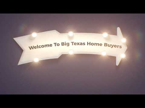 Big Texas Cash Home Buyers Dallas Texas