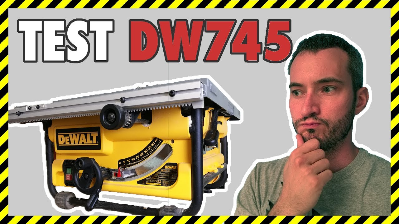 Test 01 Scie Sous Table Dewalt Dw745 Fr Youtube