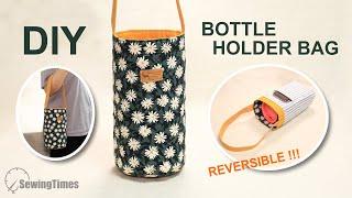 DIY BOTTLE HOLDER BAG with cell phone pocket   Reversible Purse Bag Tutorial [sewingtimes]
