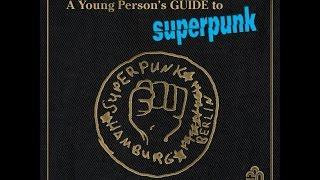 Superpunk - Neue Zähne für meinen Bruder und mich (Wigan Garage Mix)