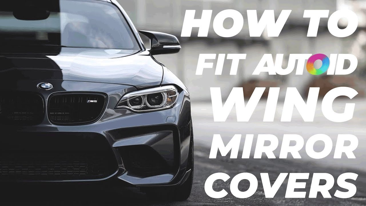 Tutorial How To Change Wing Mirror Covers For Bmw M2 1 2 3 4