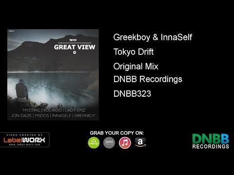 Greekboy & InnaSelf - Tokyo Drift (Original Mix)