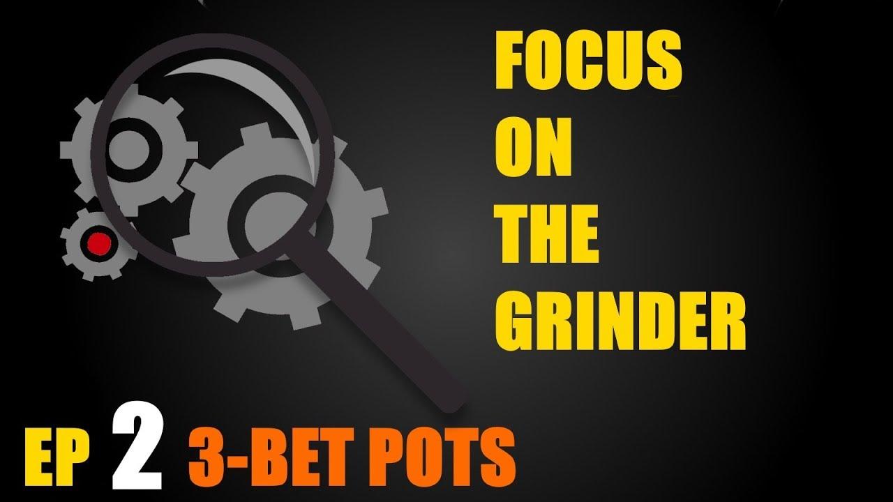 Download Focus On The Grinder: Ep 2 - 3 Bet Pots