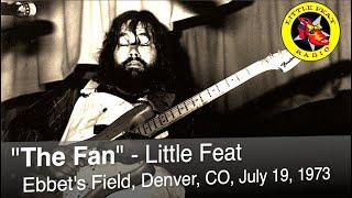"""Little Feat: """"The Fan"""", Ebbetts Field, 1973-07-19"""