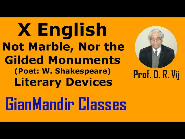 X English | Not Marble, Nor the Gilded Monuments (W. Shakespeare) | Literary Devices by Puja Ma'am