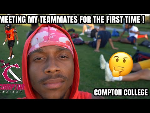 MEETING MY TEAMMATES FOR THE FIRST TIME!!????Juco Football  Compton College 