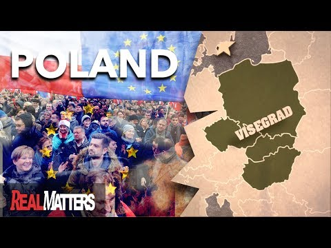How Protests in Poland Exposed a Crisis in Europe (2017)  Visegrad Group | REAL MATTERS