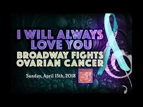Broadway Fights Ovarian Cancer - The Power of Women