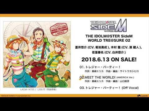 THE IDOLM@STER SideM WORLD TRE@SURE 02 試聴動画