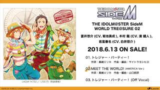 THE IDOLM@STER SideM WORLD TRE@SURE 02 試聴動画