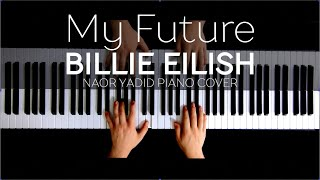 Billie Eilish - my future | Naor Yadid Piano Cover видео