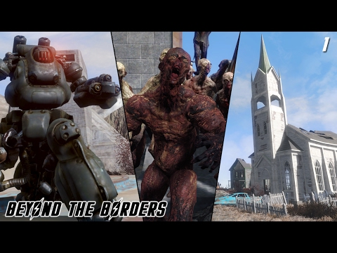 Fallout 4 Quest Mods: Beyond The Borders - Part 1