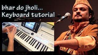 Amjad Sabri's bhar do jholi - Keyboard Tutorial