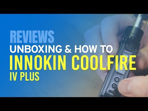 Innokin Coolfire IV Plus Review & How to Use Guide