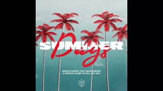 Martin Garrix Featurering Macklemore and Patrick Stump of Fall Out Boy - Summer Days