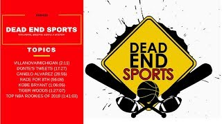 The Kobe Bryant Disrespect | Dead End Sports Audio Podcast
