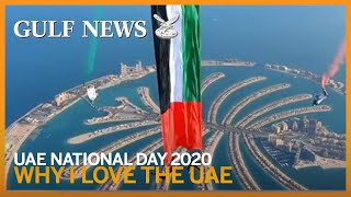 UAE National Day 2020: Why I love the UAE