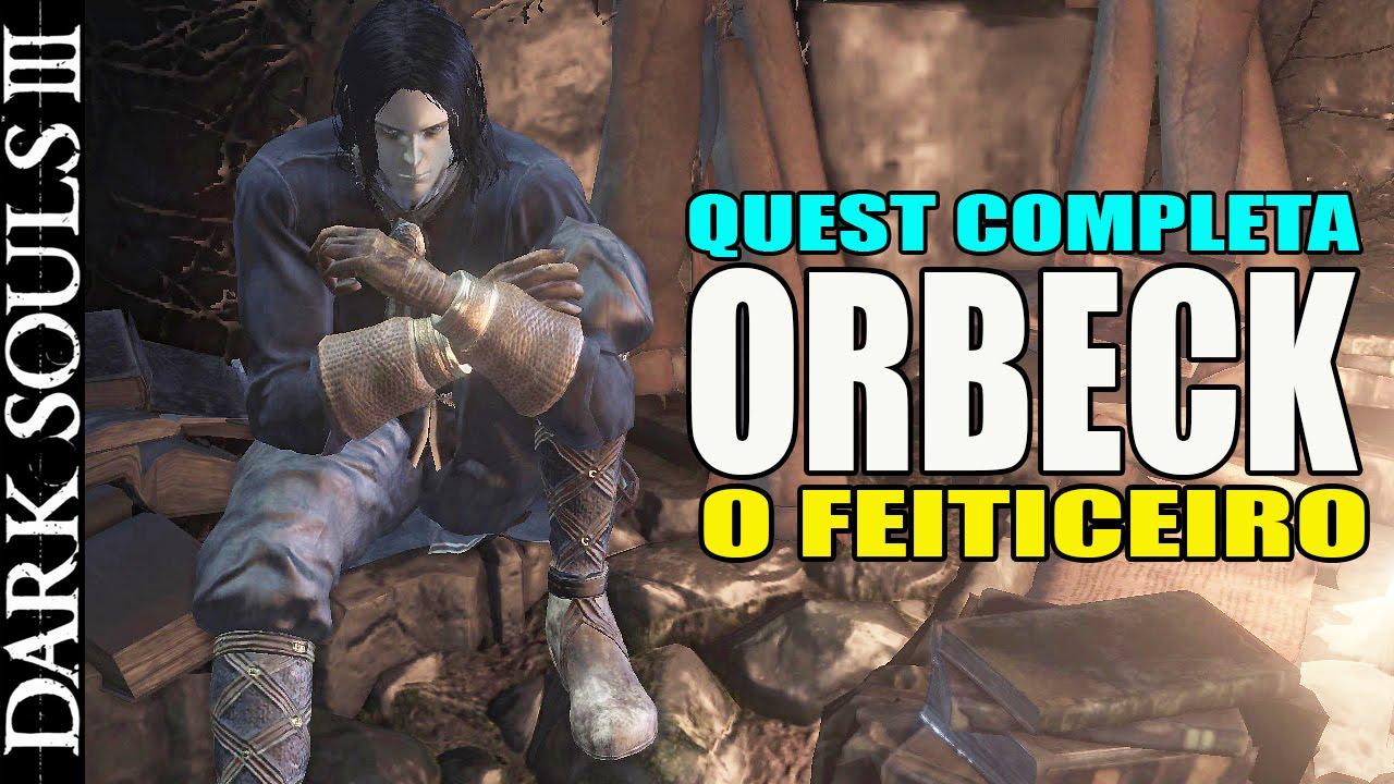 Dark Souls 3 Orbeck