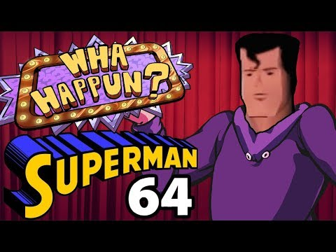 Superman 64 - What Happened?