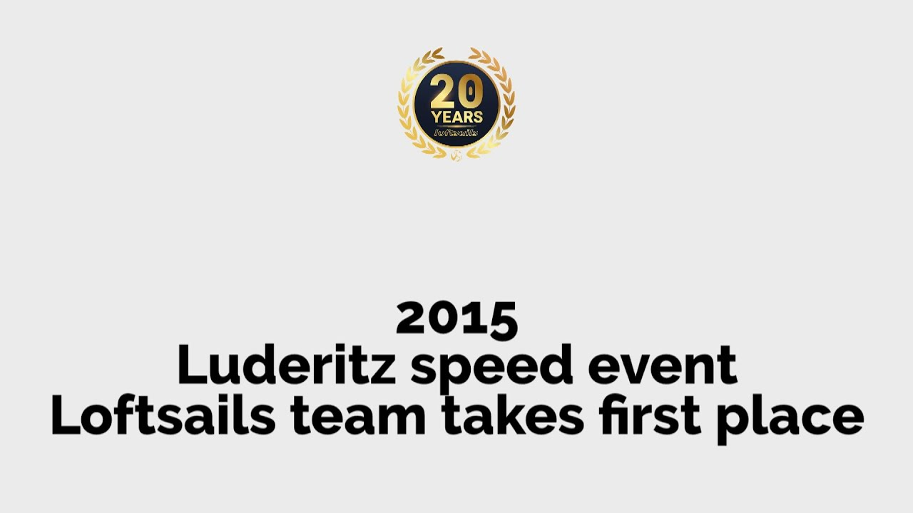 [2015] Luderitz speed event, team takes first place - 20th anniversary of Loftsails
