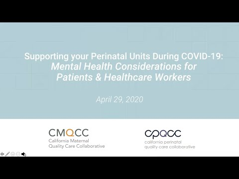Supporting Your Perinatal Units During COVID-19: Mental Health For Patients And Healthcare Workers