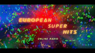 European Super Hits Online Radio Top 40 (03312012)
