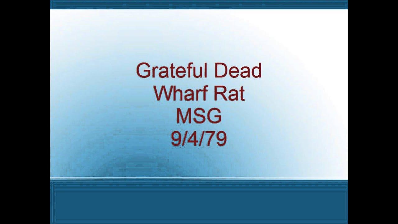 Grateful Dead, Wharf Rat (Live at the Capitol Theatre