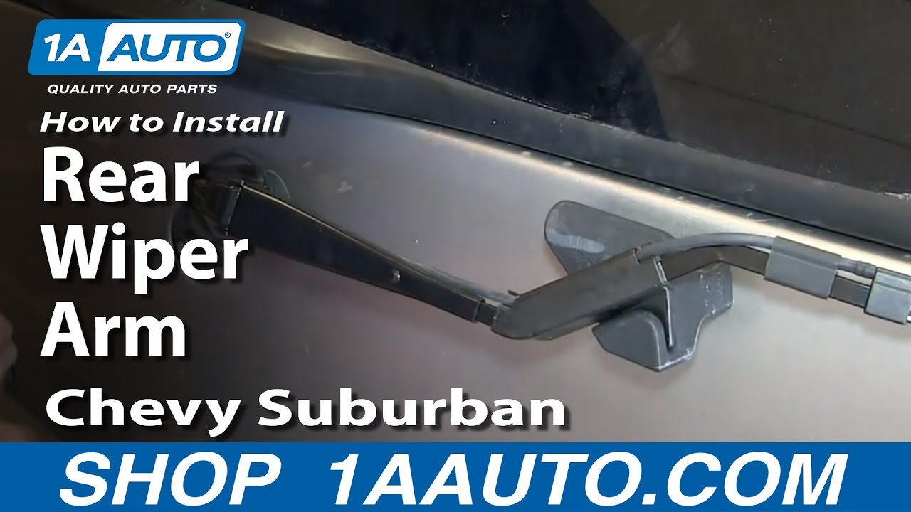 How to install replace rear wiper arm 2000 06 chevy for 2001 chevy tahoe window motor replacement