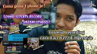 Tutorial recording video gitar cover Faiz Fezz