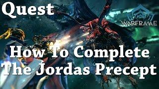 Warframe | Quest | The Jordas Precept