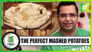 How To Make The Perfect Mashed Potatoes | By Chef Ajay Chopra