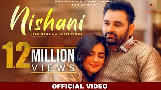 Nishani (Official Video) | Ekam Bawa | New Punjabi Songs 2021 | MorningStar Records