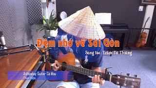 Đêm nhớ về Sài Gòn (Guitar Cover) - Anhbaduy Guitar Cà Mau