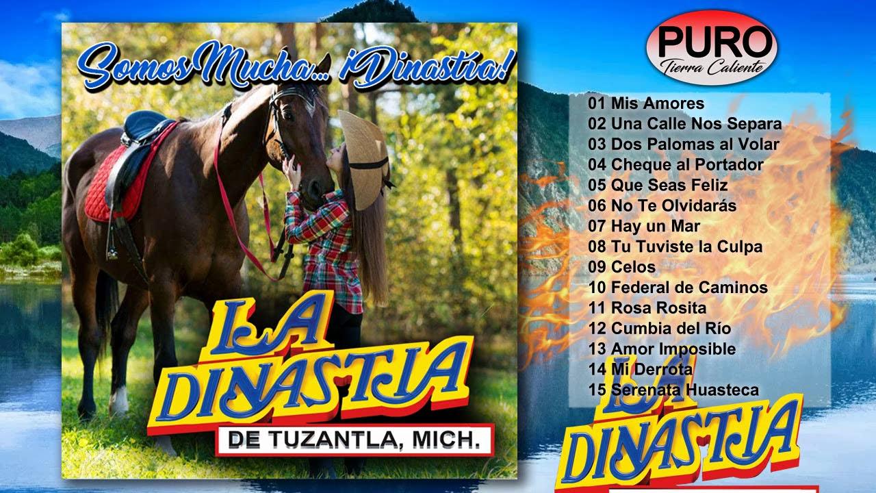La Dinastía de Tuzantla - Somos Mucha... ¡Dinastía! (Album)
